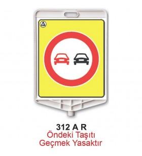 Öndeki Taşıtı Geçmek Yasaktır Levhası 312